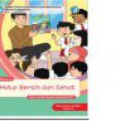 BUKU PANDUAN GURU SD KELAS 2 : HIDUP BERSIH DAN SEHAT
