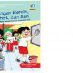Buku Siswa Sd Kelas 1 Lingkungan Bersih Sehat Dan Asri Detira Dot Com Detira Dot Com