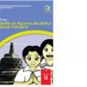 BUKU PANDUAN GURU SISWA SD KELAS 2 : PENDIDIKAN AGAMA BUDHA