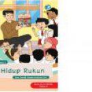 BUKU PANDUAN GURU SD KELAS 2 : HIDUP RUKUN