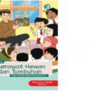BUKU PANDUAN GURU SD KELAS 2 : MERAWAT HEWAN DAN TUMBUHAN